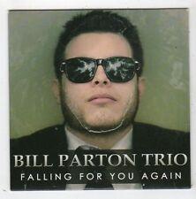 (FZ99) Bill Parton Trio, Falling For You Again - 2013 CD