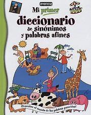 Mi Primer Diccionario de Sinonimos y Palabras Afines (Spanish Edition)