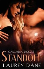 STANDOFF (CASCADIA WOLVES 4) by Lauren Dane EROTIC PARANORMAL WEREWOLVES SHIFTER