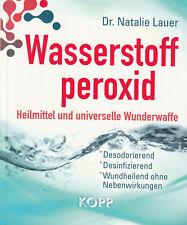 WASSERSTOFFPEROXID - Heilmittel und Wunderwaffe - Dr. Natalie Lauer BUCH - NEU