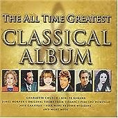 The All Time Greatest Classical Album (2 X CD ' Various Artists)
