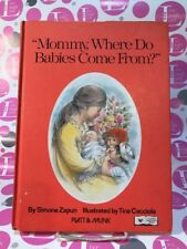Mommy, Where Do Babies Come from? BY SIMONE ZAPUN/CACCIOLA ~ EX. COND. Vintage