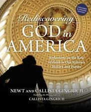 Rediscovering God in America: Reflections on the Role of Faith in Our Nation's H