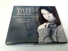 """TATI ROMAN """"COMO LA MAR Y LA ARENA"""" CD 10 TRACKS DIGIPACK"""