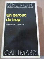 Walter J. Sheldon: Un baroud de trop / Gallimard, Série Noire N°1650, 1973
