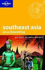 Lonely Planet Southeast Asia on a Shoestring Lonely Planet Shoestring Guides