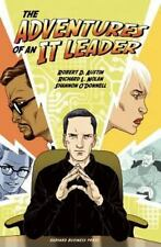 Adventures of an IT Leader by Shannon O'Donnell, Robert D. Austin and Richard...