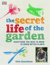 The Secret Life of the Garden by Chris Beardshaw (Paperback, 2009)
