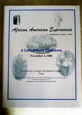 AFRICAN AMERICAN EXPERIENCES in Montgomery County, Texas