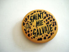 BADGE SMINT ME SALVAJE SAUVAGE MODE FASHION