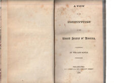 A VIEW OF THE CONSTITUTION OF THE UNITED STATES OF AMERICA. William Rawle 1825