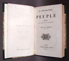 FLOTTE (P. de) : La Souveraineté du Peuple - 1851 - Socialisme - Luttes sociales