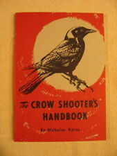 """The Crow Shooter'S Handbook"" by Nicholas Karas - c. 1963 - 2nd Printing"