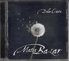 """MATIA BAZAR - CD CON AUTOGRAFO """" DOLCE CANTO """""""