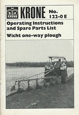 KRONE WICHT ONE WAY PLOUGH PARTS & OPERATORS MANUAL