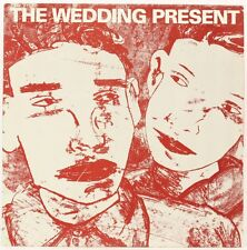 Why are you being so reasonable now?  The Wedding Present Vinyl Record
