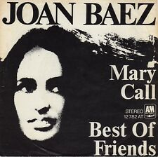 "JOAN BAEZ - Mary Call / Best Of Friends  7"""