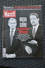 PARIS MATCH 2686 - 16 nov. 2000 - Bush Gore De Gaulle