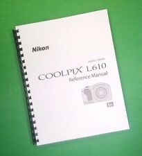 Nikon L610 Coolpix Camera 252 Page Laser Printed Owners Manual Guide