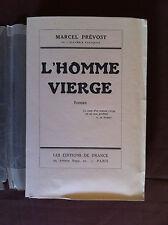 PREVOST Marcel - L'homme vierge - 1929 - E.O. N° sur Hollande -