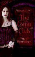 The Coffin Club (Vampire Kisses, Book 5) by Ellen Schreiber