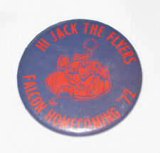 """VINTAGE Hi Jack The Flyers Falcon Homecoming """"72 Button Pin Back 1972 RARE Blue"""