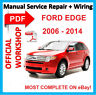 # OFFICIAL WORKSHOP MANUAL service repair FOR FORD EDGE 2006 - 2014*