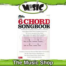 "New ""The 6 Chord Songbook"" Strum & Sing Guitar Music Book - Chords & Lyrics"