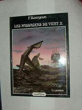 FRANCOIS BOURGEON LES PASSAGERS DU VENT 2A LE PONTON