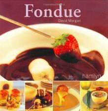 Fondue (Hamlyn Food & Drink S.),David Morgan