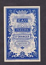Ancienne étiquette Alcool  BN15443 Eau de fleurs d'Oranger