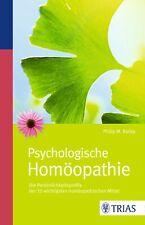 Philip M. Bailey Psychologische Homöopathie