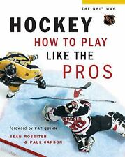 Hockey: How to Play Like the Pros (Hockey the NHL Way)-ExLibrary
