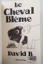 Le Cheval Blême Dédicace David B.