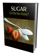 Sugar Is It The New Enemy PDF Ebook