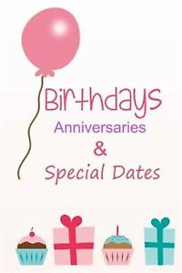 Birthdays Anniversaries Special Dates Dates Remember Eve by Birthday Books
