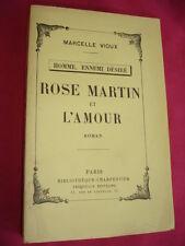 ROSE MARTIN ET L'AMOUR Homme ennemi désiré Marcelle Vioux  Edition Originale