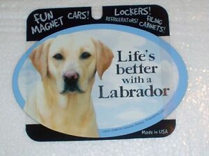 Yellow Labrador LIFES BETTER Fridge Magnet