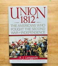 Union 1812: The Americans who fought for the Second war of Independence