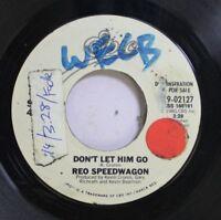 Rock Promo 45 Reo Speedwagon - Don'T Let Him Go / Don'T Let Him Go On Epic
