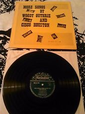 WOODY GUTHRIE & CISCO HOUSTON - MORE SONGS BY ...LP / RARE UK 1ST PRESS MELODISC
