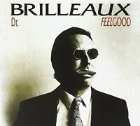 DR FEELGOOD - BRILLEAUX [CD]