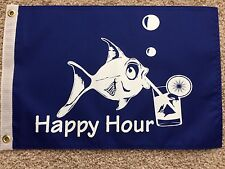 "12""X18"" HAPPY HOUR FLAG DBL SIDED NYLON BOAT/MOTORCYCLE BLUE FLAG"