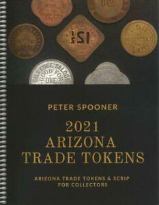 """""""ARIZONA TRADE TOKENS 2021"""" in B&W by Peter Spooner STANDARD REFERENCE >New BOOK"""