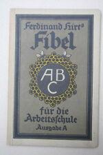 Ferdinand Hirt  -  Fibel für die Arbeitsschule - A