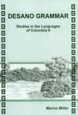 Desano Grammar : Studies in the Languages of Columbia 6 Vol. 132 by Marion...