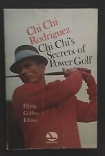Juan Chi Chi Rodriguez Secrets Of Power Golf 1967 SC Signed RARE GOLF VINTAGE