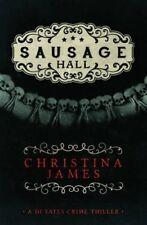 Sausage Hall - New Book Christina James