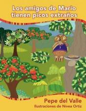 Los Amigos de Mario Tienen Picos Extra OS (Paperback or Softback)
