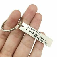 UK Keychain Drive safe I need you here with me Car Key Chain For Boyfriend Gift